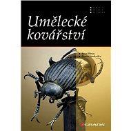 Umělecké kovářství - Elektronická kniha