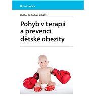 Pohyb v terapii a prevenci dětské obezity - Elektronická kniha