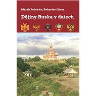 Dějiny Ruska v datech - Marek Pečenka, Bohuslav Litera