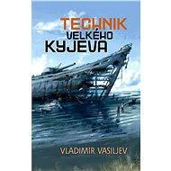 Technik Velkého Kyjeva - E-kniha
