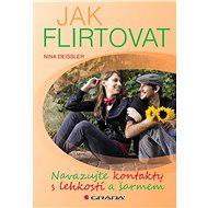 Jak flirtovat - E-kniha