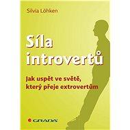 Síla introvertů - Sylvia Löhken