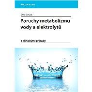 Poruchy metabolizmu vody a elektrolytů - E-kniha