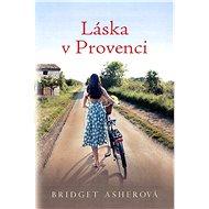 Láska v Provenci - Elektronická kniha