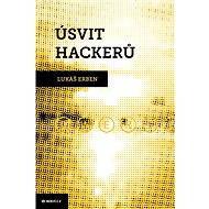 Úsvit hackerů - E-kniha