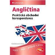 Angličtina Praktická obchodní korespondence - Elektronická kniha