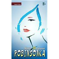 Robinsonka - Marie Majerová
