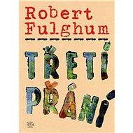 Třetí přání - Robert Fulghum