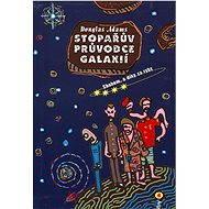 Stopařův průvodce Galaxií 4. - Sbohem, a dík za ryby - Douglas Adams, 138 stran