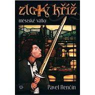 Zlatý kříž - Elektronická kniha