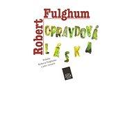 Opravdová láska - Robert Fulghum