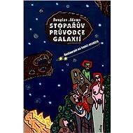 Stopařův průvodce Galaxií 2. - Restaurant na konci vesmíru - Douglas Adams, 164 stran