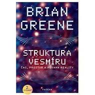 Struktura vesmíru - Brian Greene