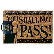 Rohožka LOTR You Shall Not Pass – rohožka