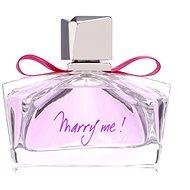 Parfumovaná voda LANVIN Marry Me! EdP 75 ml - Parfémovaná voda