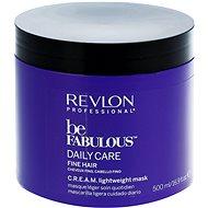 REVLON Be Fabulous Fine Cream Lightweight Mask 500 ml - Maska na vlasy