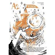 A2 kulturní čtrnáctideník - Digital Magazine