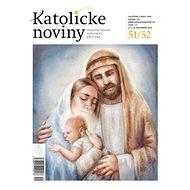 Katolícke noviny - 51-52/2018