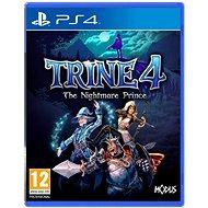 Trine 4: The Nightmare Prince - PS4 - Hra na konzolu