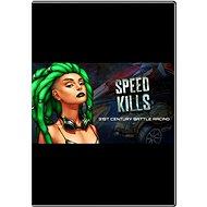 Speed Kills - Hra na PC