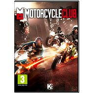 Motorcycle Club - Hra na PC