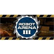 Robot Arena III (PC) DIGITAL - Hra na PC
