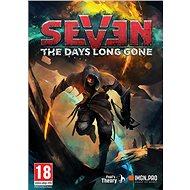 Seven: The Days Long Gone (PC) DIGITAL - Hra na PC