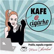 Kafe a cigárko (PROMO) - Audiokniha MP3