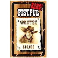 Rozšírenie kartovej hry Bang! – Fistful rozšírenie - Rozšíření karetní hry