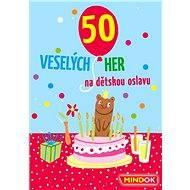 50 veselých hier na detskú oslavu - Párty hra