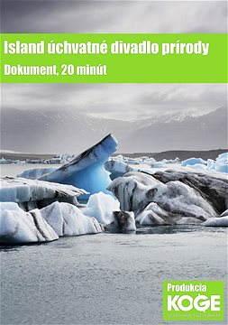 Island - úchvatné divadlo přírody