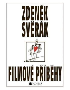 Zdeněk Svěrák – FILMOVÉ PŘÍBĚHY