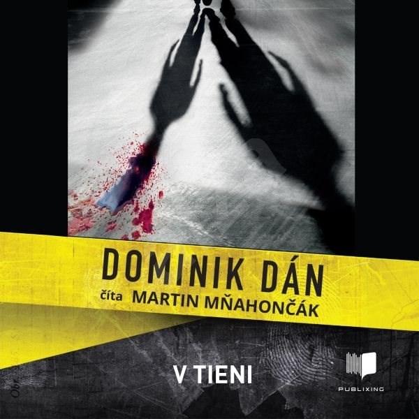 V tieni - Dominik Dán
