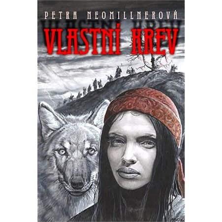 Vlastní krev - Petra Neomillnerová