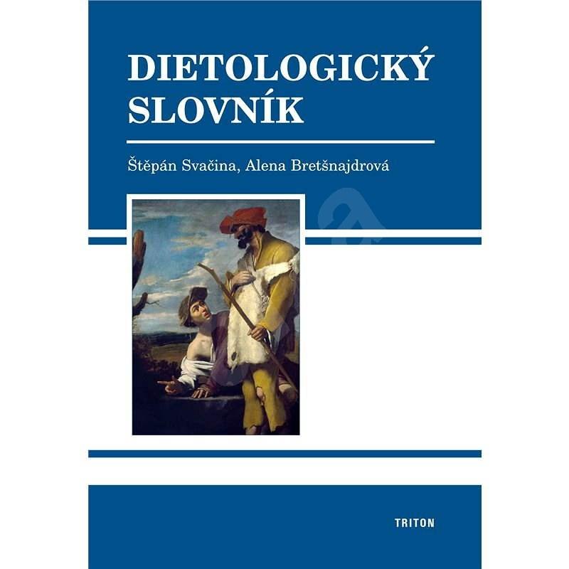 Dietologický slovník - Štěpán Svačina