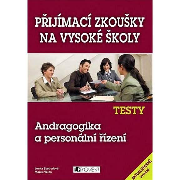 Testy – Andragogika a personální řízení - Lenka Svobodová
