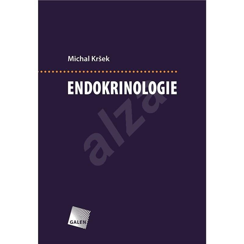 Endokrinologie - prof. MUDr. Michal Kršek CSc.
