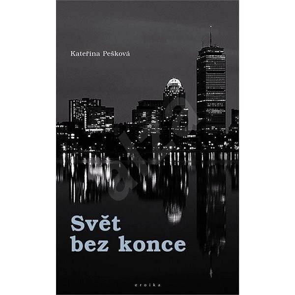 Svět bez konce - Kateřina Pešková
