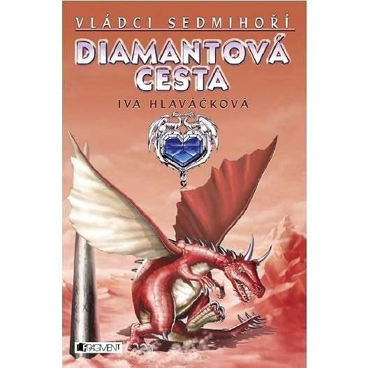 Diamantová cesta - Iva Hlaváčková