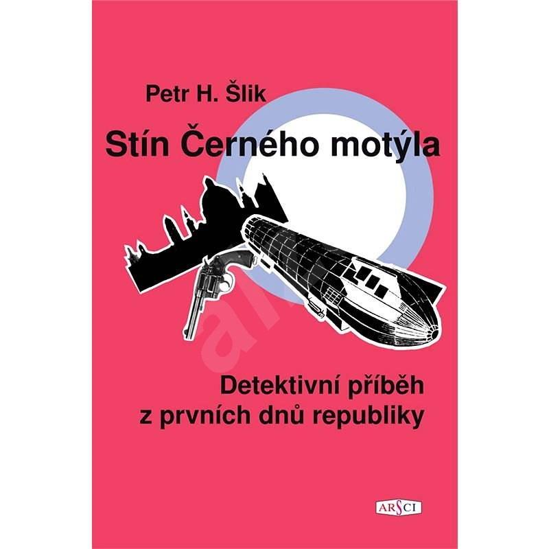 Stín Černého motýla - Petr Šlik