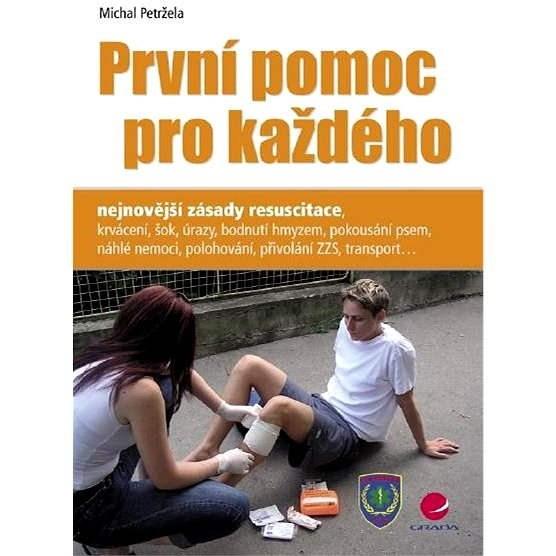 První pomoc pro každého - Michal Petržela