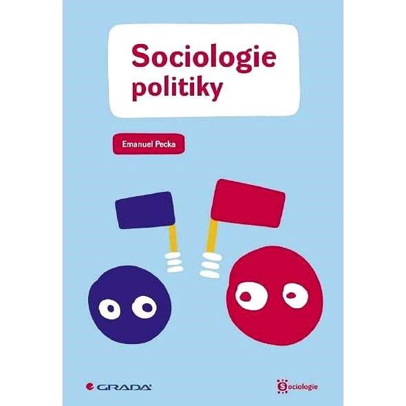 Sociologie politiky - Emanuel Pecka