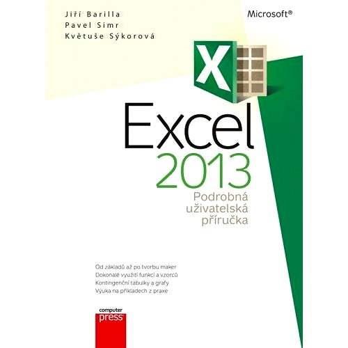 Microsoft Excel 2013 Podrobná uživatelská příručka - Jiří Barilla
