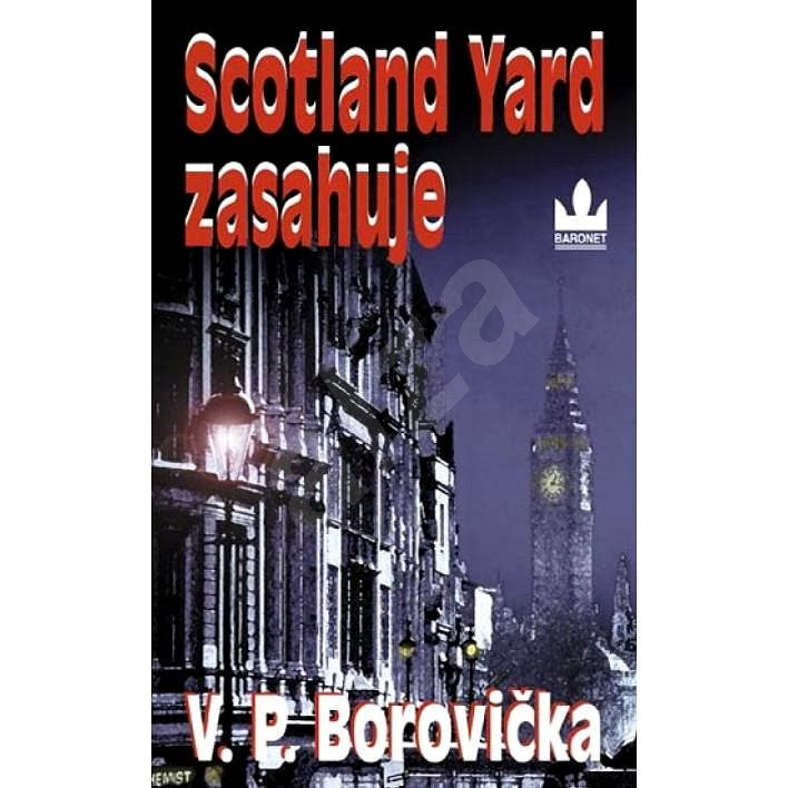 Scotland Yard zasahuje - V.P. Borovička