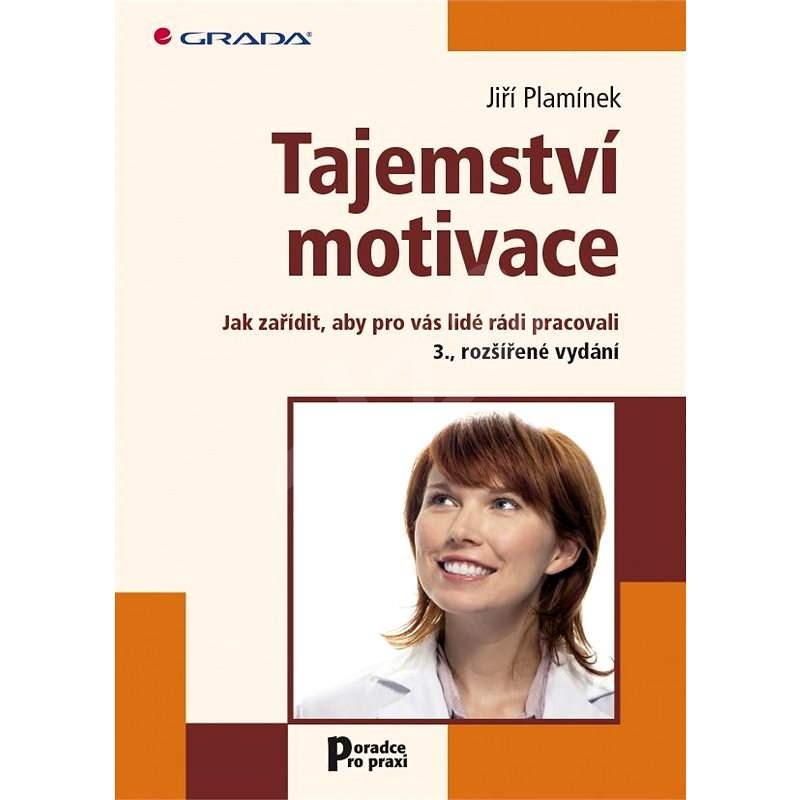 Tajemství motivace - Jiří Plamínek