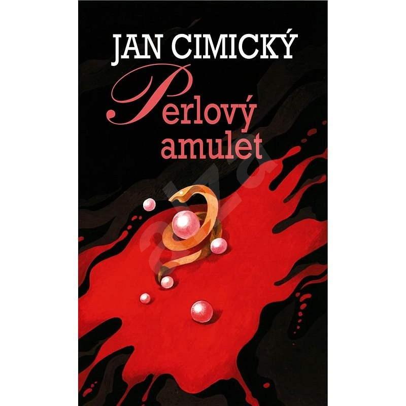 Perlový amulet - Jan Cimický