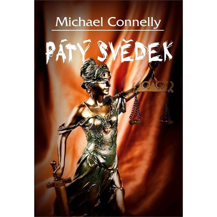 Pátý svědek - Michael Connelly