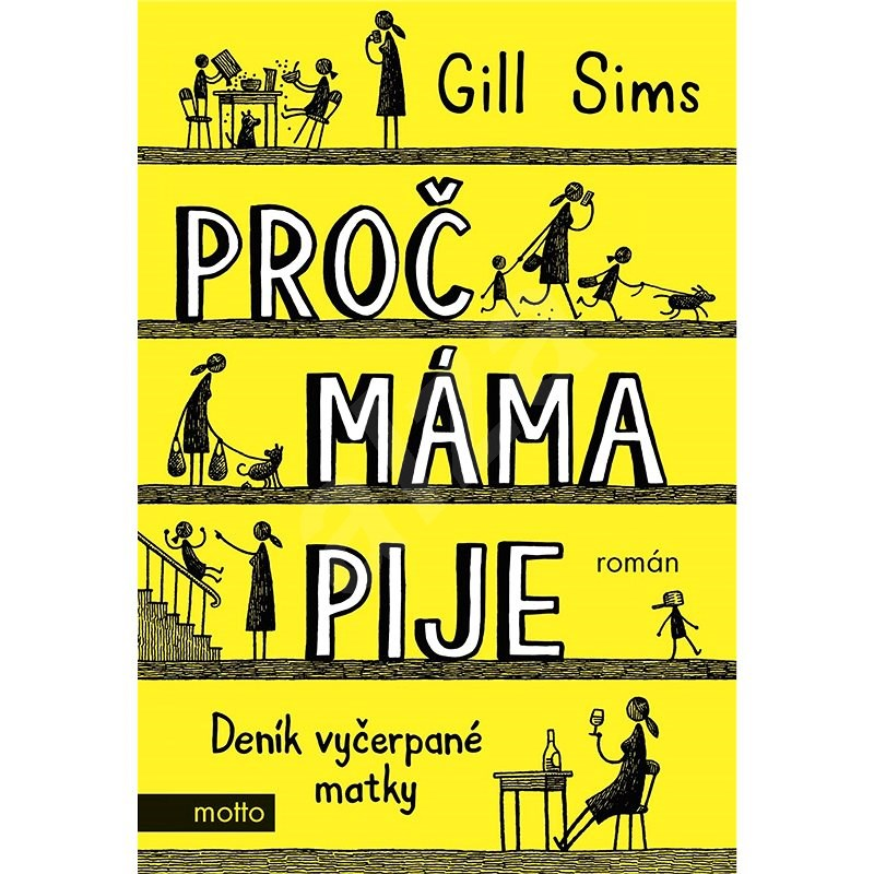 Proč máma pije - Gill Sims
