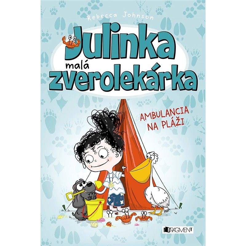 Julinka – malá zverolekárka 5 – Ambulancia na pláži - Rebecca Johnson