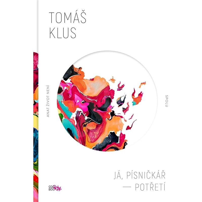 Já, písničkář - Potřetí - Tomáš Klus